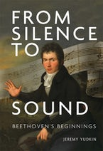 From Silence to Sound: Beethoven's Beginnings