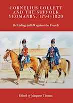 Cornelius Collett and the Suffolk Yeomanry, 1794-1820