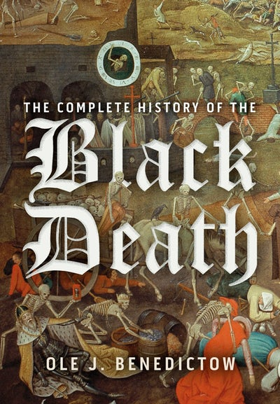 The Complete History of the Black Death