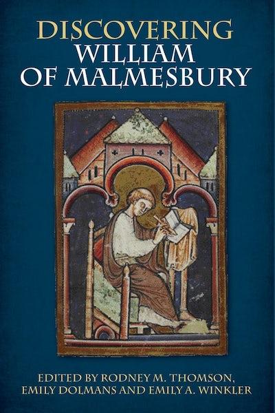 Discovering William of Malmesbury
