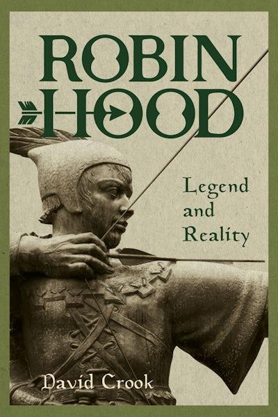 Robin Hood: Legend and Reality