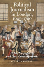 Political Journalism in London, 1695-1720