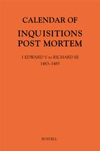 Calendar of Inquisitions Post Mortem and other Analogous Documents preserved in The National Archives XXXV: 1 Edward V to Richard III (1483-1485)