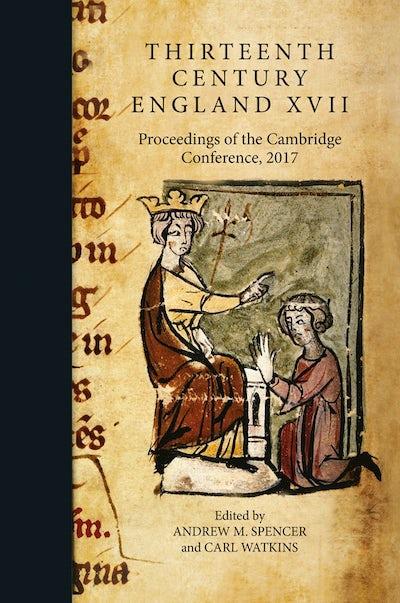 Thirteenth Century England XVII