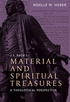 J. S. Bach's Material and Spiritual Treasures