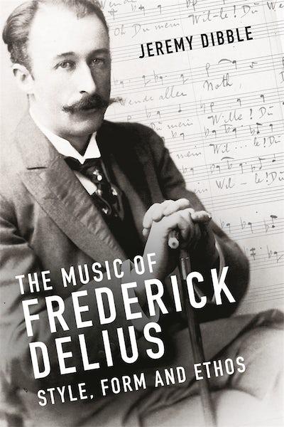 The Music of Frederick Delius