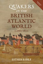 Quakers in the British Atlantic World, c.1660-1800