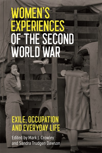 Women's Experiences of the Second World War