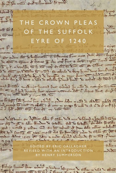 The Crown Pleas of the Suffolk Eyre of 1240