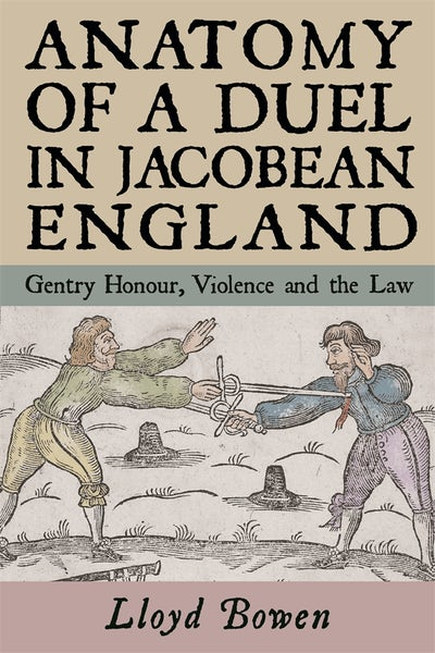 Anatomy of a Duel in Jacobean England
