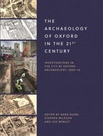 The Archaeology of Oxford in the 21st Century