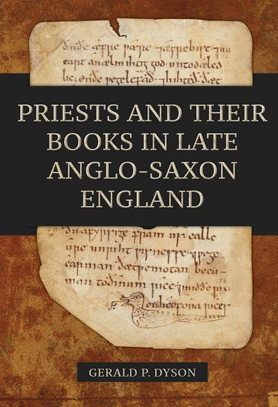 Priests and their Books in Late Anglo-Saxon England