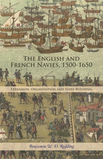 The English and French Navies, 1500-1650