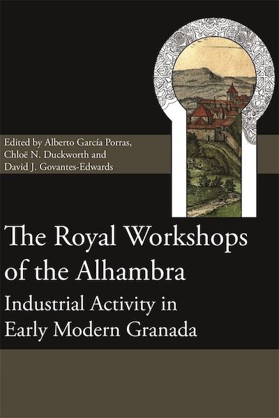 The Royal Workshops of the Alhambra