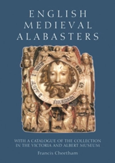 English Medieval Alabasters