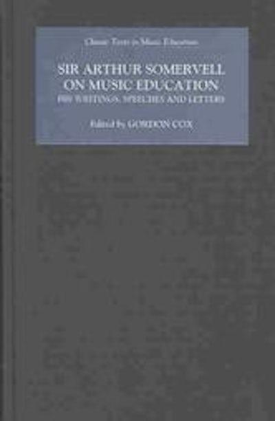 Sir Arthur Somervell on Music Education