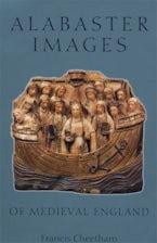 Alabaster Images of Medieval England