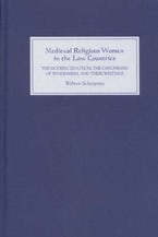 Medieval Religious Women in the Low Countries