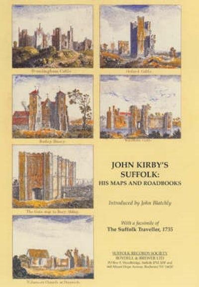 John Kirby's Suffolk: His Maps and Roadbooks