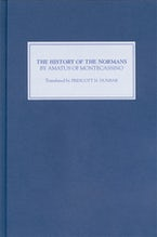 The History of the Normans by Amatus of Montecassino