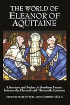 The World of Eleanor of Aquitaine