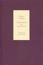 Chronicle of Hainaut by Gilbert of Mons