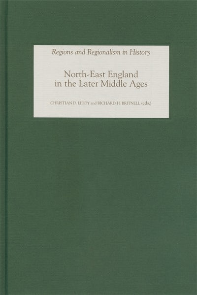 North-East England in the Later Middle Ages