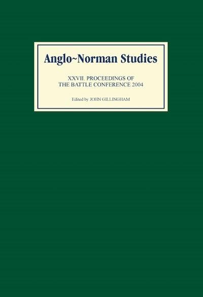 Anglo-Norman Studies XXVII