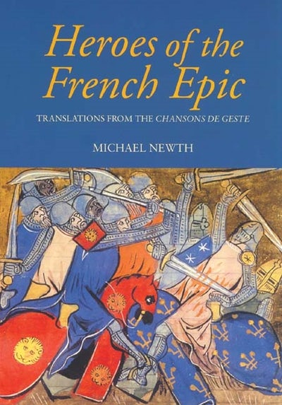 Heroes of the French Epic