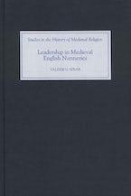 Leadership in Medieval English Nunneries