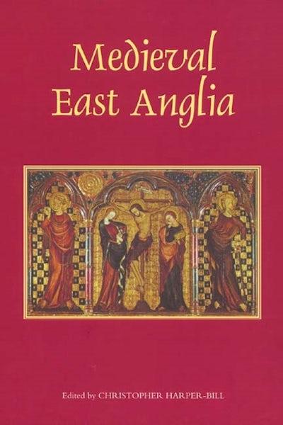 Medieval East Anglia