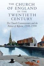 The Church of England in the Twentieth Century