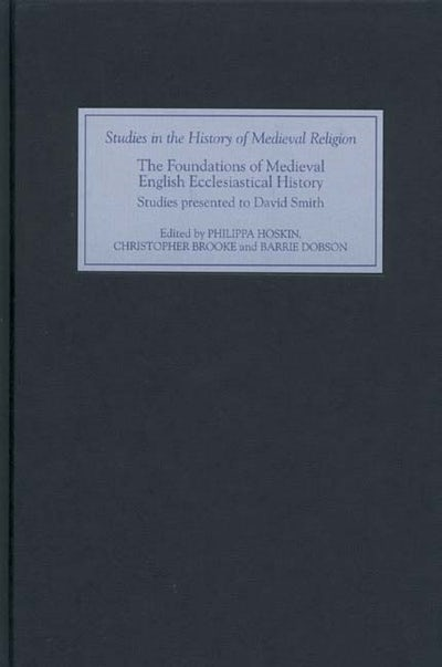 The Foundations of Medieval English Ecclesiastical History