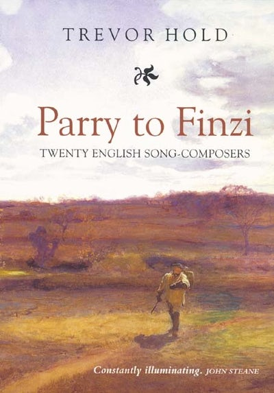 Parry to Finzi: Twenty English Song-Composers