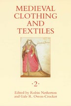 Medieval Clothing and Textiles 2