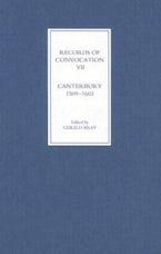 Records of Convocation VII: Canterbury, 1509-1603