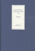 Records of Convocation XX: Index