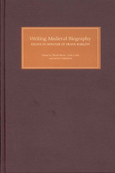 Writing Medieval Biography, 750-1250