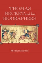 Thomas Becket and his Biographers