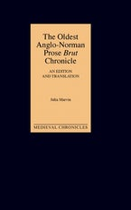The Oldest Anglo-Norman Prose Brut Chronicle