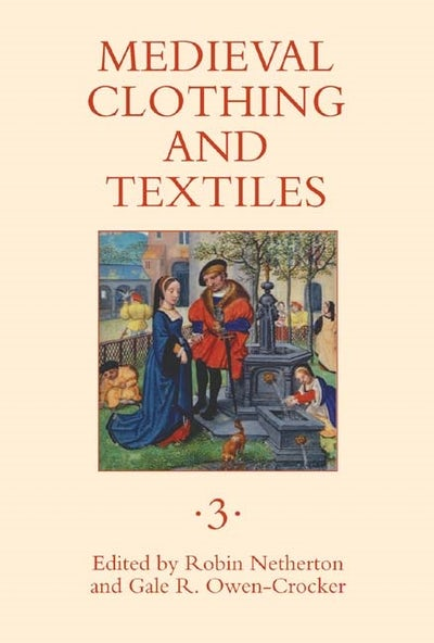 Medieval Clothing and Textiles 3