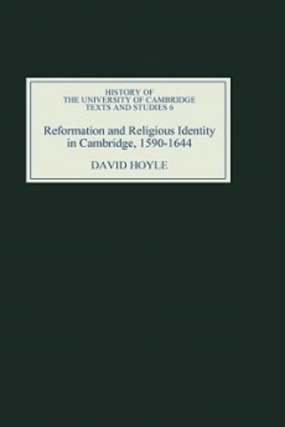 Reformation and Religious Identity in Cambridge, 1590-1644