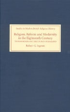 Religion, Reform and Modernity in the Eighteenth Century