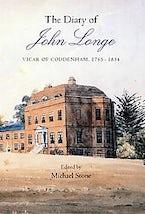 The Diary of John Longe, vicar of Coddenham, 1765-1834
