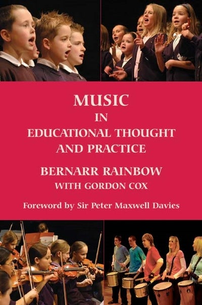Music in Educational Thought and Practice