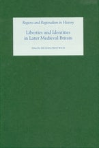 Liberties and Identities in the Medieval British Isles