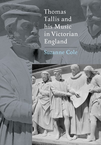Thomas Tallis and his Music in Victorian England