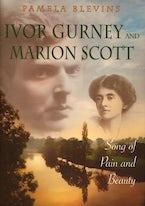 Ivor Gurney and Marion Scott