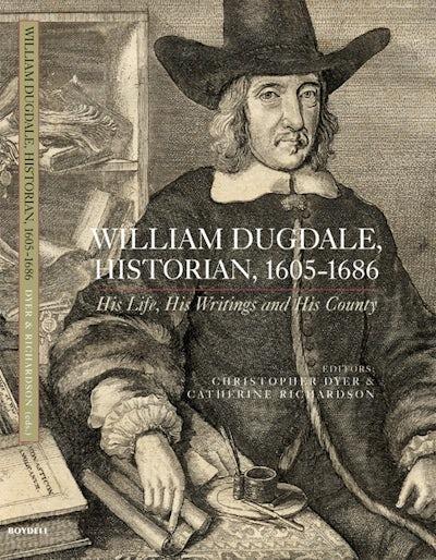 William Dugdale, Historian, 1605-1686