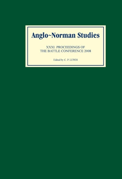 Anglo-Norman Studies XXXI